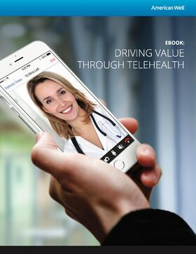American well ebook driving value through telehealth fandeluxe Document